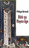 Image de Bâtir au Moyen-Age