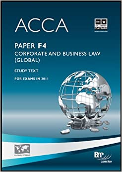 ACCA - F4 Corporate and Business Law (Global): Study Text