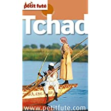 Tchad 2011/2012 Petit Futé (Country Guide) (French Edition)