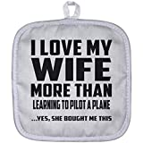 Husband Pot Holder, I Love My Wife More - Best Reviews Guide