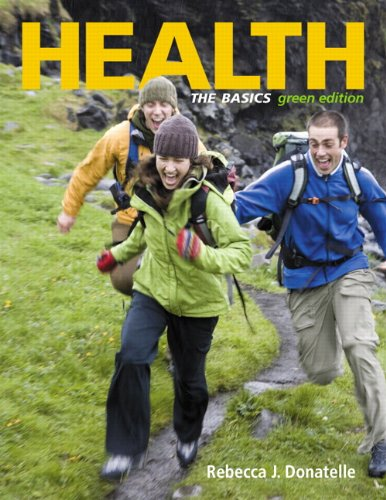 Health: The Basics, Green Edition, Books a la Carte (9th...