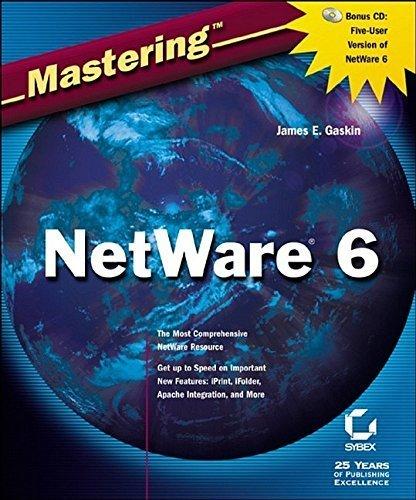 Mastering NetWare 6 by Gaskin, James E. (2002) Paperback