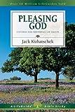 Pleasing God, Jack Kuhatschek, 0830830863