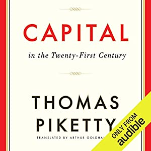 Capital in the Twenty-First Century Audiobook by Thomas Piketty, Arthur Goldhammer (translator) Narrated by L. J. Ganser
