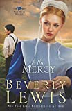 The Mercy (The Rose Trilogy, Book 3) (Volume 3)