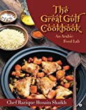 img - for The Great Gulf Cookbook: An Arabic Food Lab book / textbook / text book