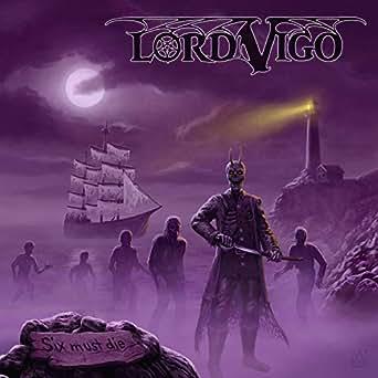Amazon.com: Six Must Die: Lord Vigo: MP3 Downloads