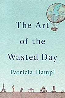 Book Cover: The Art of the Wasted Day