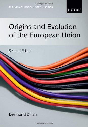 Origins and Evolution of the European Union (New European Union) (Englisch) Taschenbuch – 13. April 2014 Desmond Dinan Oxford University Press 0199570825 Comparative Politics