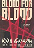 Blood For Blood (Wolf by Wolf) (Turtleback School & Library Binding Edition)