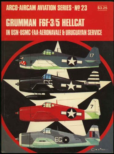 Grumman F6F-3/5 Hellcat in USN, USMC, FAA, Aeronavale & Uruguayan service