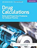 img - for Drug Calculations: Ratio and Proportion Problems for Clinical Practice, 10e book / textbook / text book