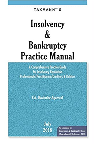 Insolvency & Bankruptcy Practice Manual July 2018 Edition