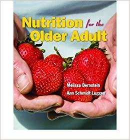 Book Nutrition for Older Adults (10) by Bernstein, Melissa - Luggen, Ann Schmidt [Paperback (2009)]