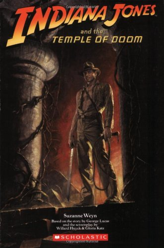 Indiana Jones and the Temple of Doom Movie Novelization (Indiana Jones And The Temple Of Doom Full)