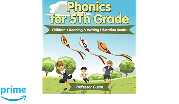 Amazon.com: Phonics for 5Th Grade : Children's Reading & Writing ...