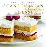 Scandinavian Classic Desserts, Pat Sinclair, 1455617466