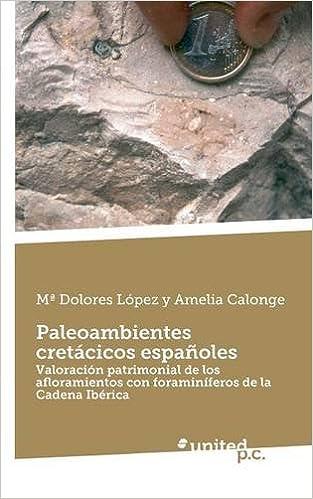 Paleoambientes cretácicos españoles (Spanish Edition)