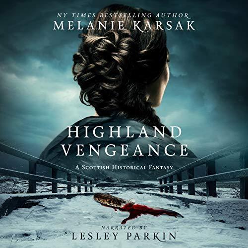Pdf Romance Highland Vengeance: The Celtic Blood Series, Book 3