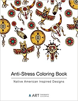 anti stress coloring book native american inspired designs volume 9 art therapy coloring 9781944427085 amazoncom books - Native American Coloring Book