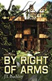By Right of Arms: A Military Space Opera (Terra Rising Book 1)