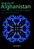 Images of Afghanistan: Exploring Afghan Culture through Art and Literature