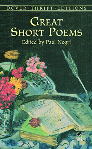 Great Short Poems (Dover Thrift Editions) (Best Poems Of William Shakespeare On Nature)