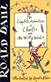 """The Complete Adventures of Charlie and Mr Willy Wonka: """"Charlie and the Chocolate Factory"""",""""Charlie and the Great Glass Elevator"""""""
