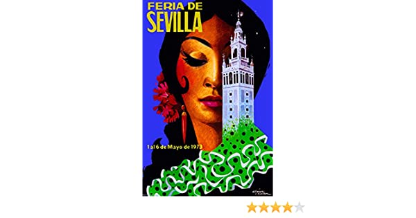 Amazon.com: A SLICE IN TIME 1973 Feria de Sevilla Fair of Seville Spain Vintage Travel Advertisement Art Collectible Wall Decor Poster Print.