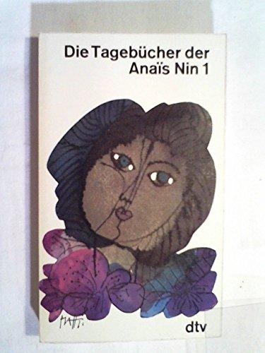 Die Tagebücher der Anais Nin 1931-1934.