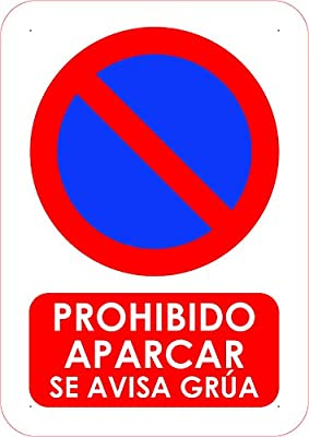 Oedim Señal Prohibido Aparcar se Avisa Grua | Tamaño A4 (21x29,70cm) | Decoración Pared | Aluminio 3 mm Resistente