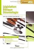 Diplôme d'Etat Infirmier - DEI - UE 1.3. Législation, éthique, déontologie - Semestres 1 et 4