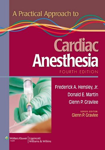 A Practical Approach to Cardiac Anesthesia by LWW