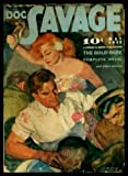 img - for DOC SAVAGE - Volume 13, number 3 - May 1939: The Gold Ogre; Sea Vulture; The Fangs of Sha; Yucatan Hell book / textbook / text book