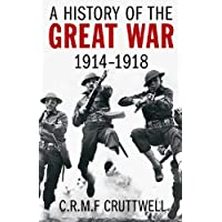 A History of the Great War: 1914-1918