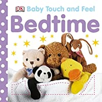 DK - Baby Touch and Feel: Bedtime