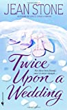 Twice upon a Wedding, Jean Stone, 0553586866