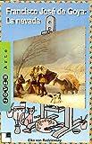 Francisco Jose de Goya: la Nevada