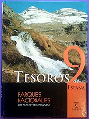 TESOROS DE ESPAÑA 9. PARQUES NACIONALES.: Amazon.es: MERINO, LUIS/ MOSQUERA, PEPA.: Libros
