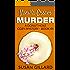 Vanilla Cream Murder: A Donut Hole Cozy - Book 44 (Donut Hole Cozy Mystery)