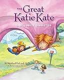 The Great Katie Kate Discusses Diabetes, M. Maitland DeLand, 1608320391