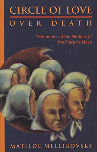 Circle of Love Over Death: The Story of the Mothers for sale  Delivered anywhere in USA