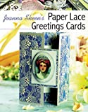 Paper Lace Greetings Cards, Joanna Sheen, 1844484076