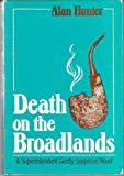 Death on the Broadlands, Alan Hunter, 0802755909
