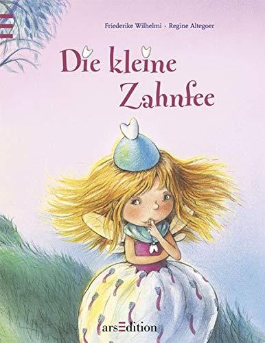 Die kleine Zahnfee Gebundenes Buch – 17. Januar 2005 Friedrike Wilhelmi arsEdition 3760714323 MAK_new_usd__9783760714325