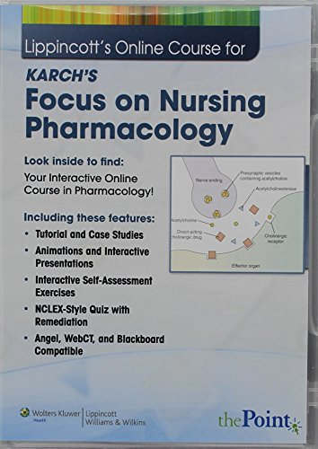 Lippincott's Online Course for Karchs Focus on Nursing Pharmacology