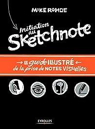 Initiation au sketchnote par Mike Rohde