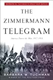 img - for The Zimmermann Telegram by Barbara W. Tuchman (1985-03-12) book / textbook / text book
