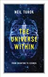 The Universe Within, Neil Turok, 1770890173