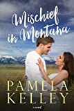 Kindle Store : Mischief in Montana (Montana Sweet Western Romance Series, Book 3)